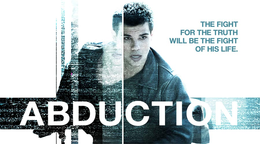 Abduction (2011) – Doesn't thrill you much