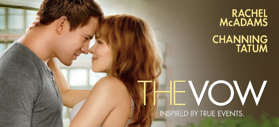 The Vow (2012) – a true love story - Cinecelluloid