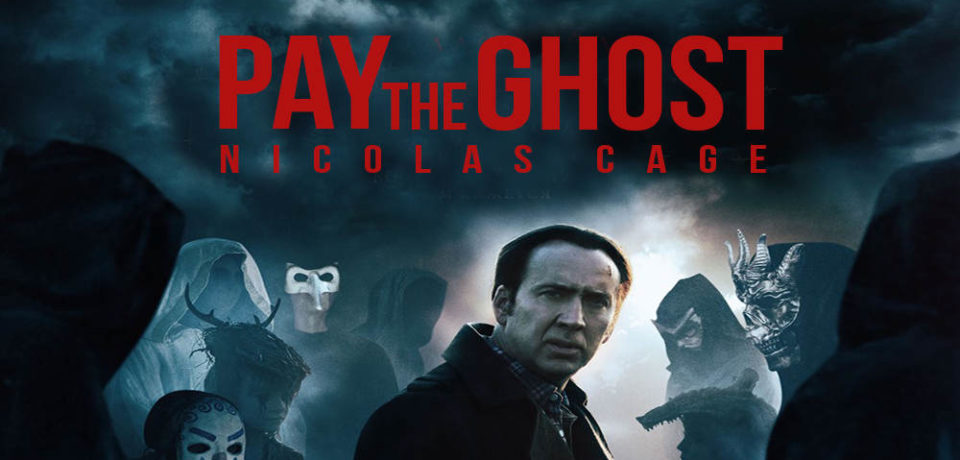 Pay the Ghost – Movie Review