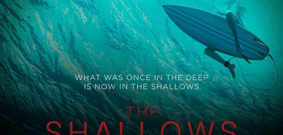 THE SHALLOWS – Might give chills to surfers