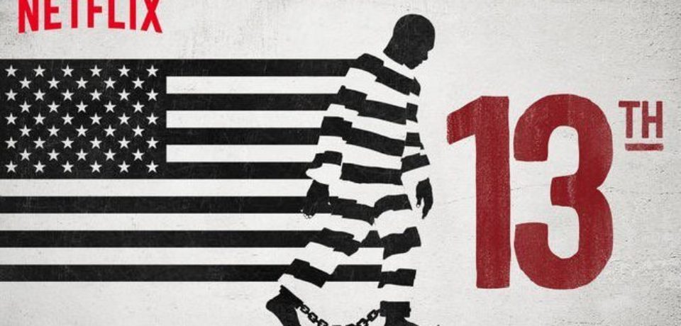 13th (2016) – Documentary Film Review