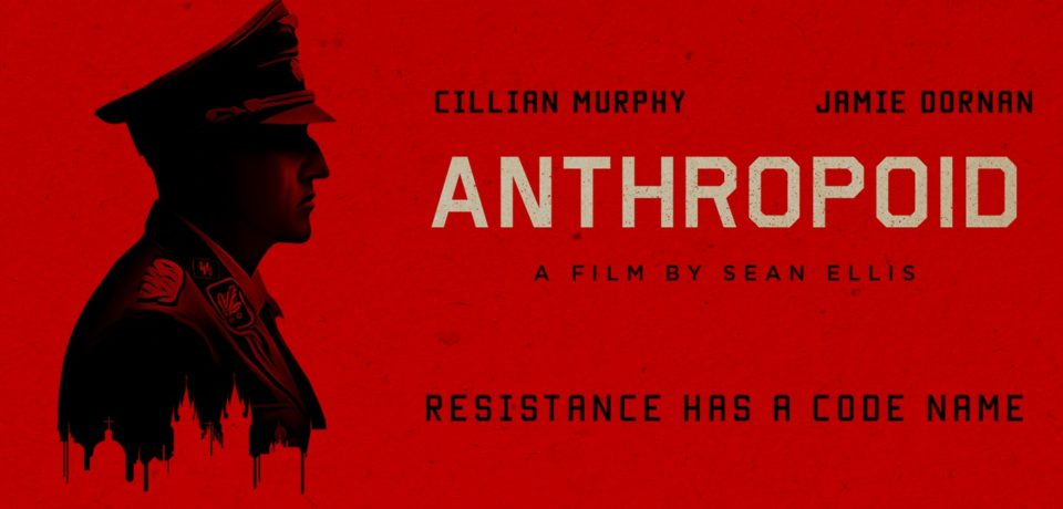 ANTHROPOID (2016) – Movie Review