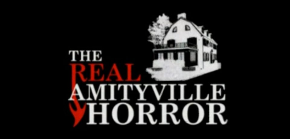 The Real Amityville Horror (2005) – Documentary