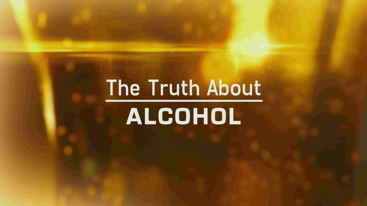 The Truth About Alcohol Documentary