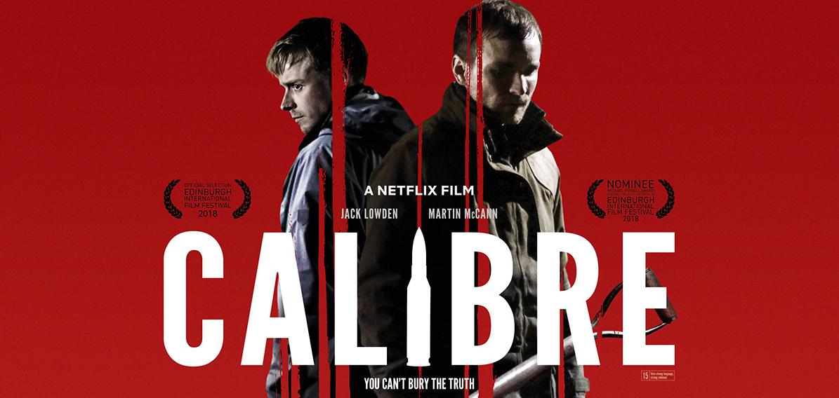 CALIBRE: Written & Directed by Matt Palmer