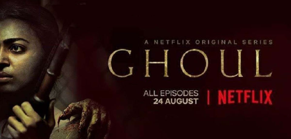 GHOUL – Upcoming Indian Horror Series on Netflix