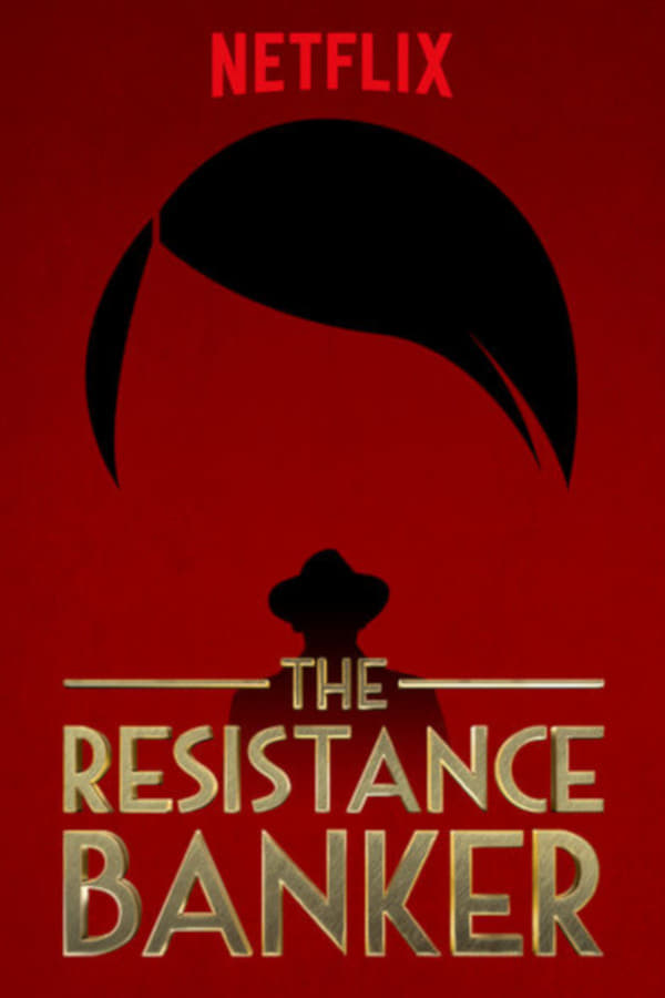 The Resistance Banker Movie Poster