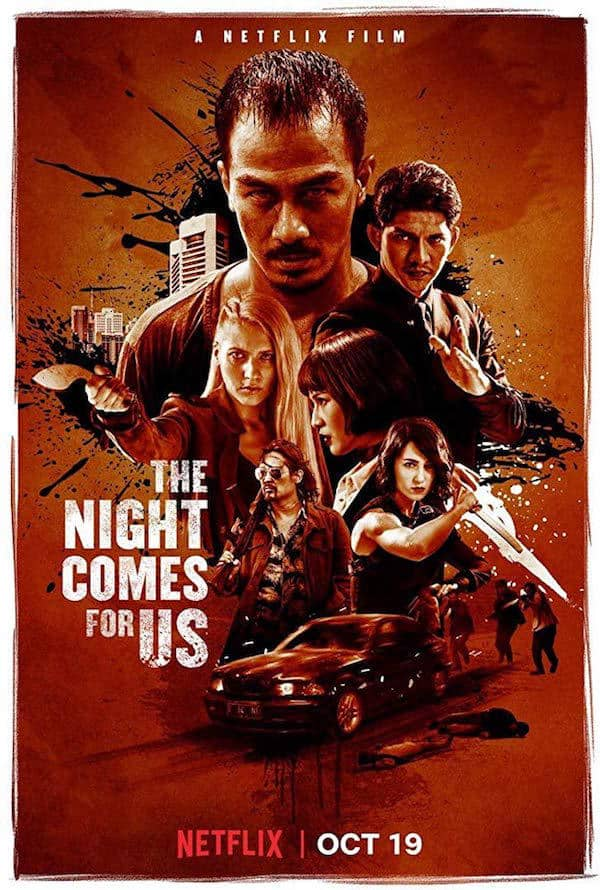 The Night Comes for Us movie poster