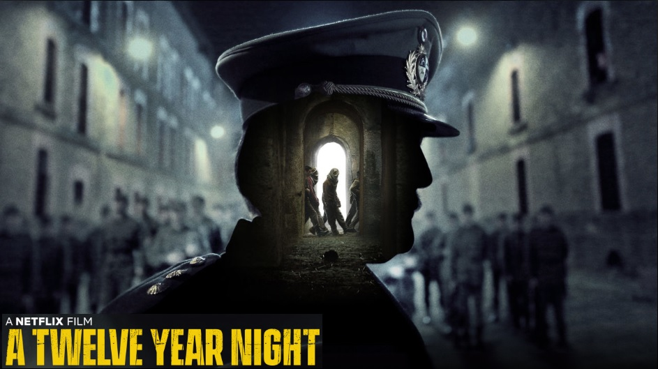 A Twelve Year Night - 2018 - Movie Review - Cinecelluloid